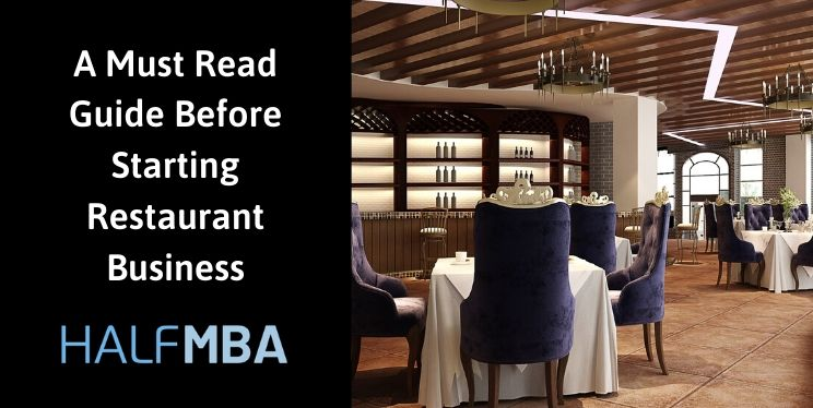 A Must Read Guide Before Starting Restaurant Business 1