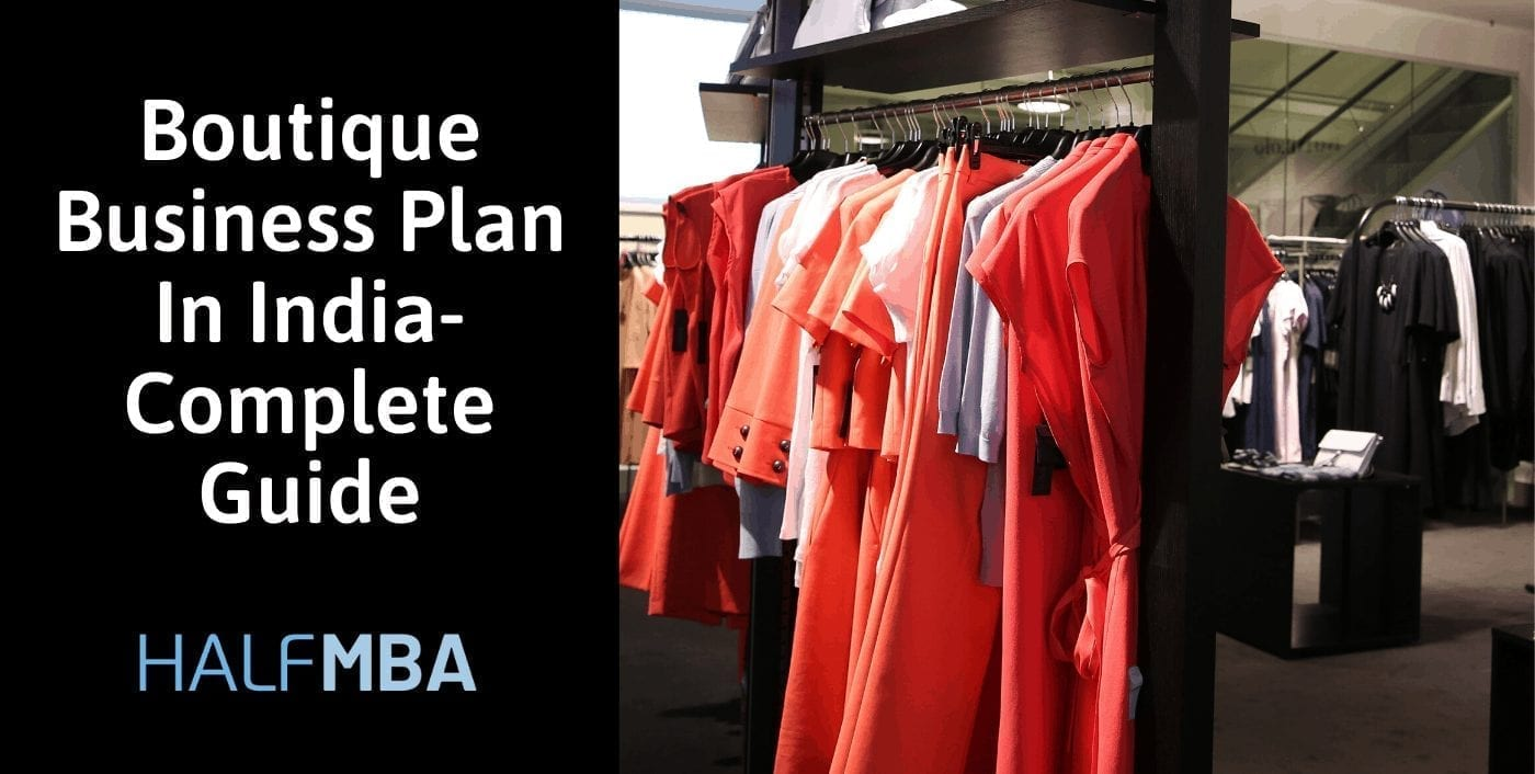 Boutique Business Plan In India - A Complete Guide 2