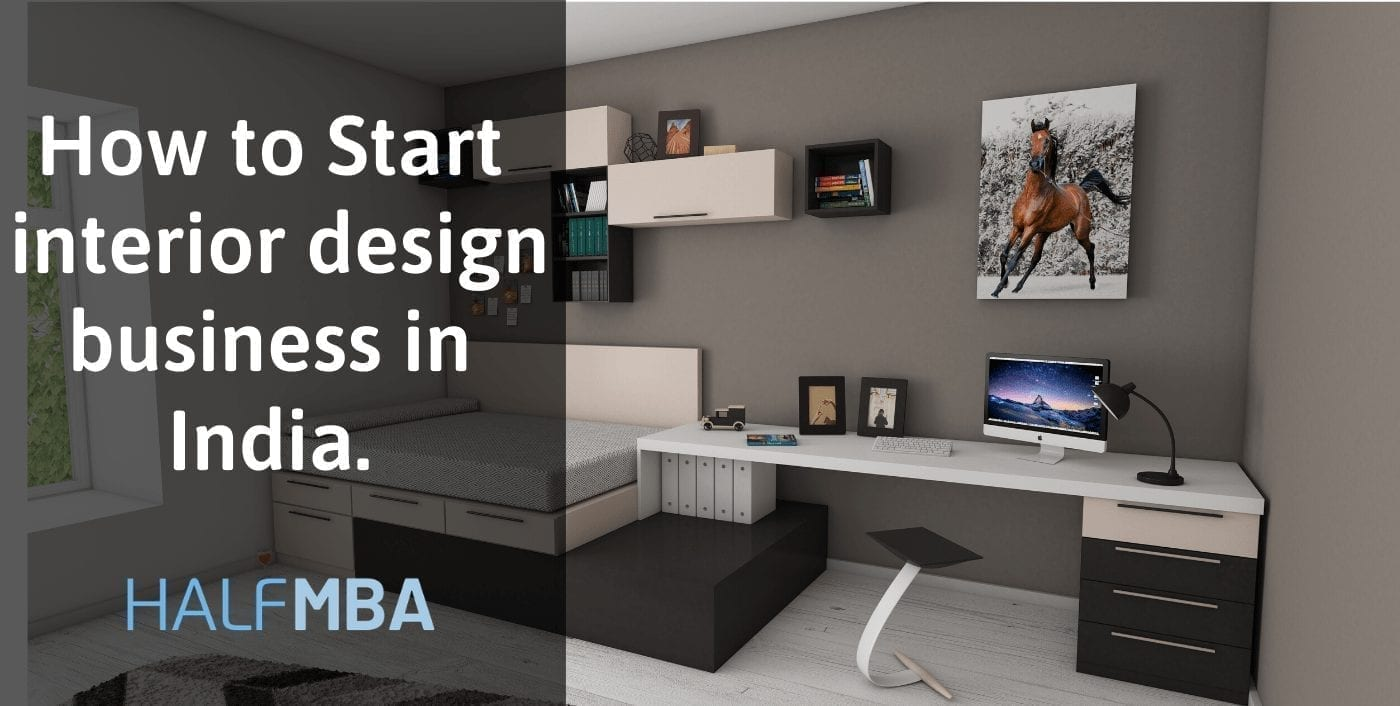 Essentials for Interior Design Business in India 2