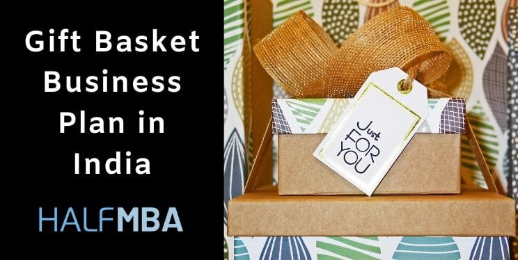 Gift Basket Business Plan in India 2