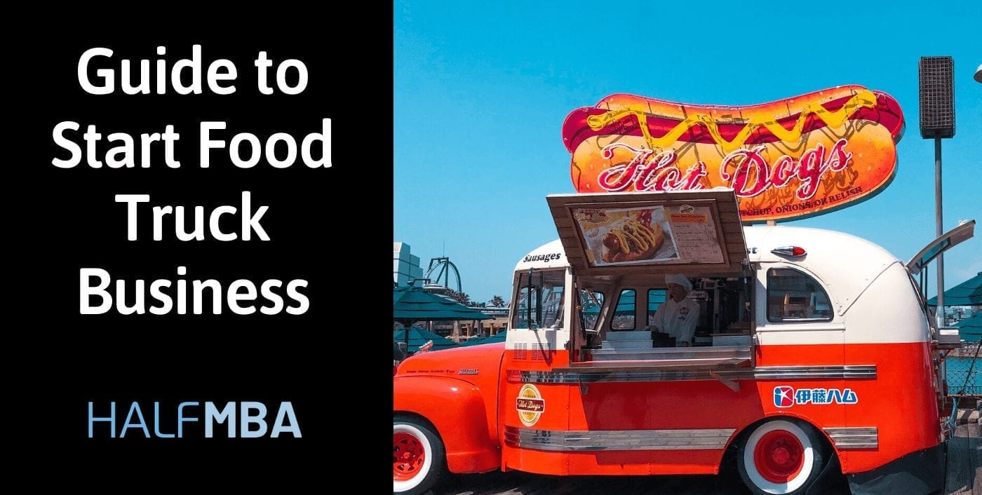 6 Step Guide to Start Food Truck Business 2