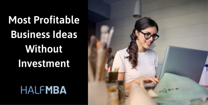 25 Most Profitable Business Ideas Without Investment 2