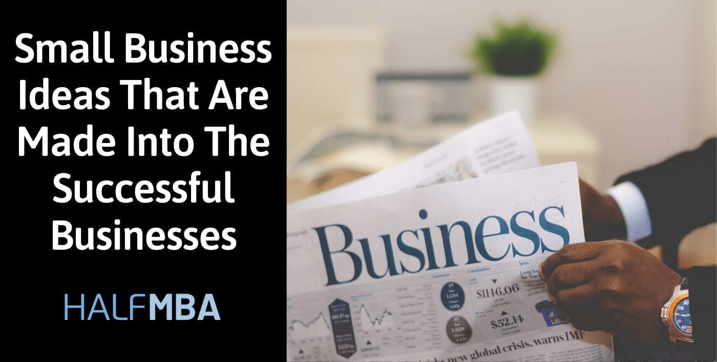 34 Small Business Ideas That Are Made Into The Successful Businesses 2