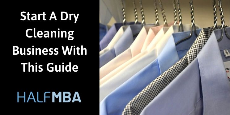 Start A Dry Cleaning Business With This Guide 2
