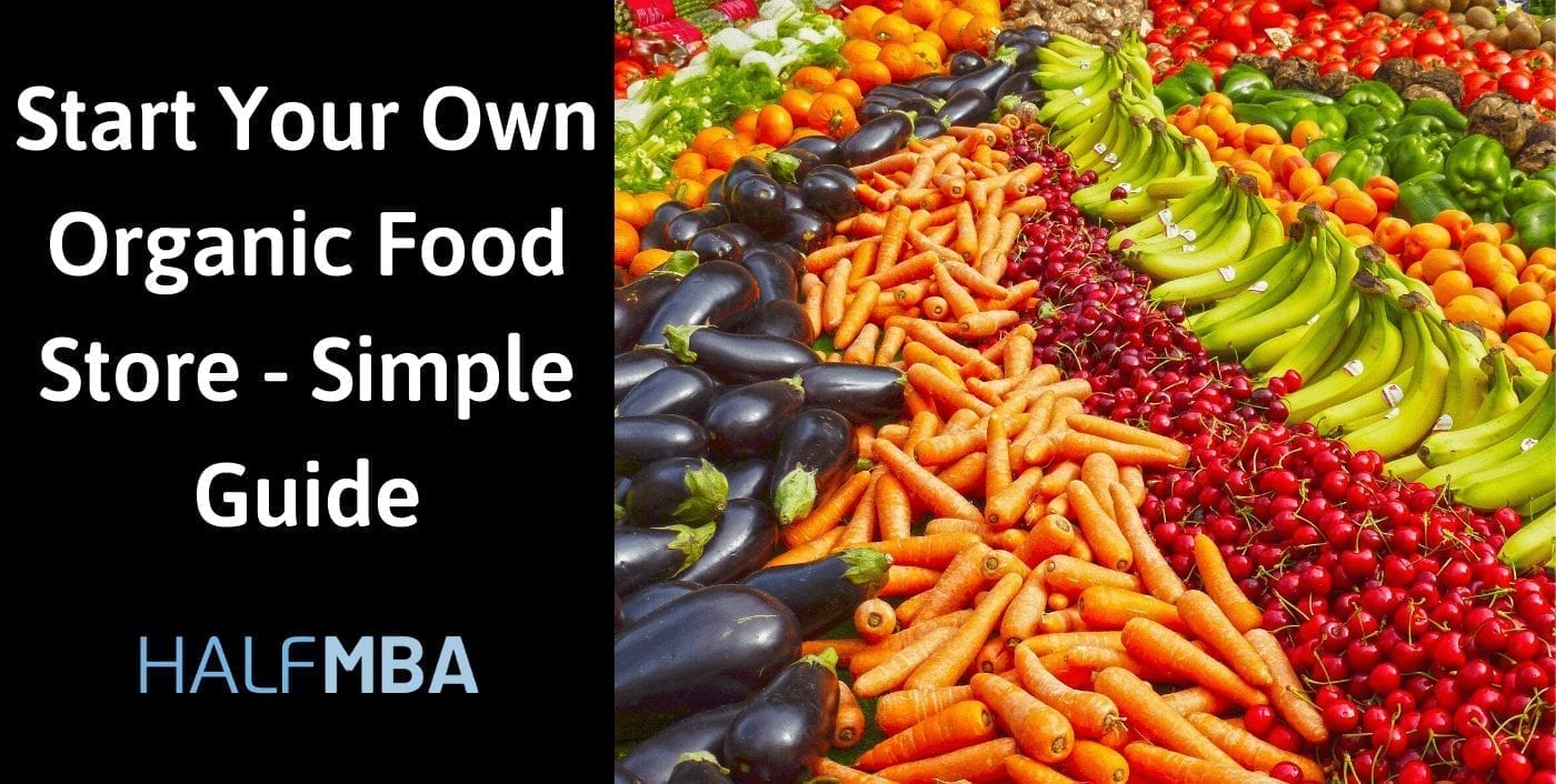 Start Your Own Organic Food Store